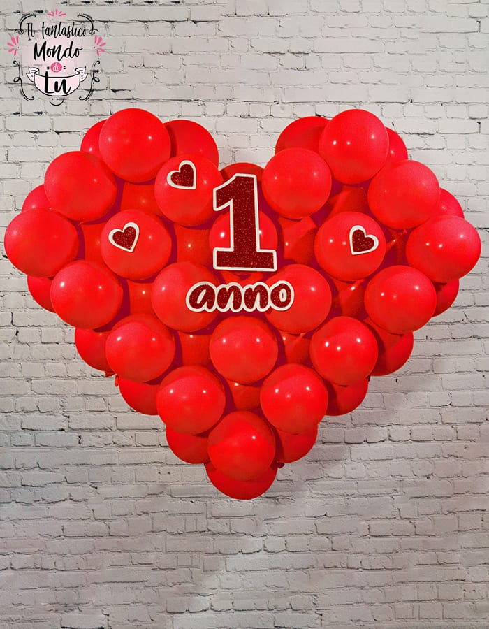 come fare un cuore con i palloncini con scritta 1 anno per san valentino
