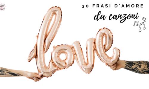 Frasi D'amore Di Canzoni